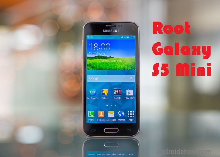 Galaxy S5 Mini - Root Samsung Galaxy S5 Mini with or without PC Step by Step (Easy Guide)