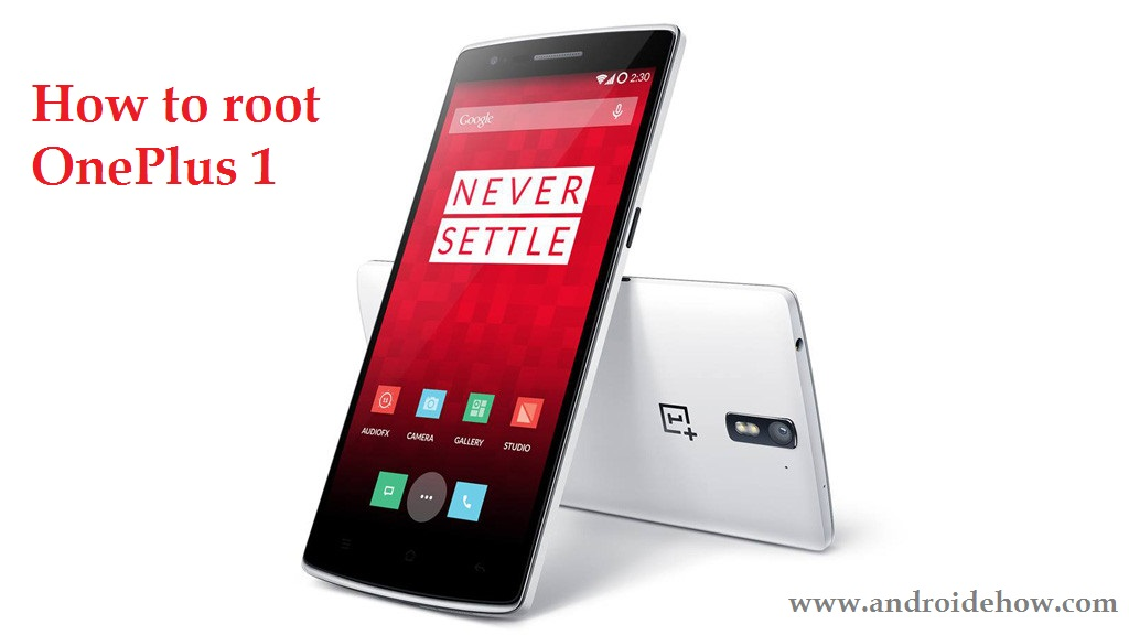 Root oneplus 1 with custom recovery TWRP Step by Step (Easy Guide)