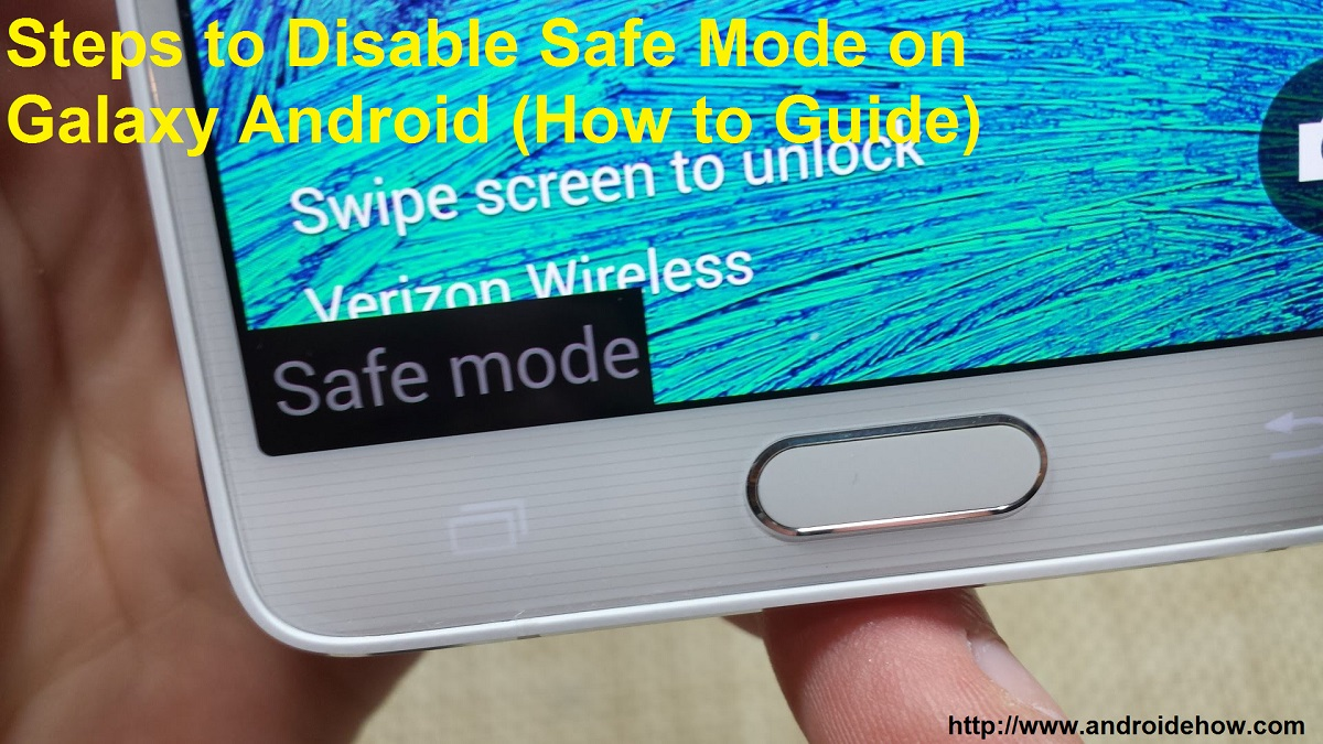 Steps to Disable Safe Mode on Galaxy Android (How to Guide)
