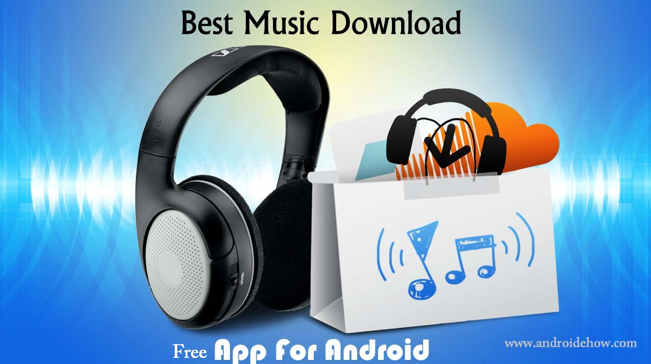 12 Best Apps To Download Free MP3 Music For Your Android Phone