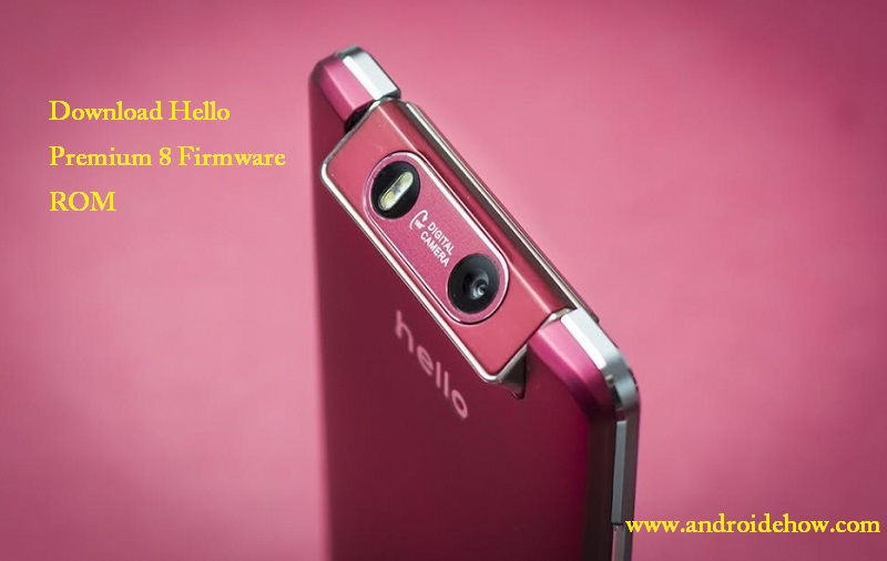 Download Hello Premium 9 Firmware ROM