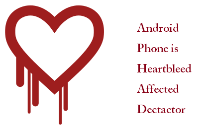 Android Phone is Heartbleed Affected