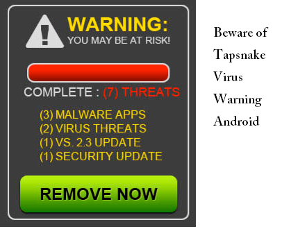 Beware of Tapsnake Virus Warning on Android Phones