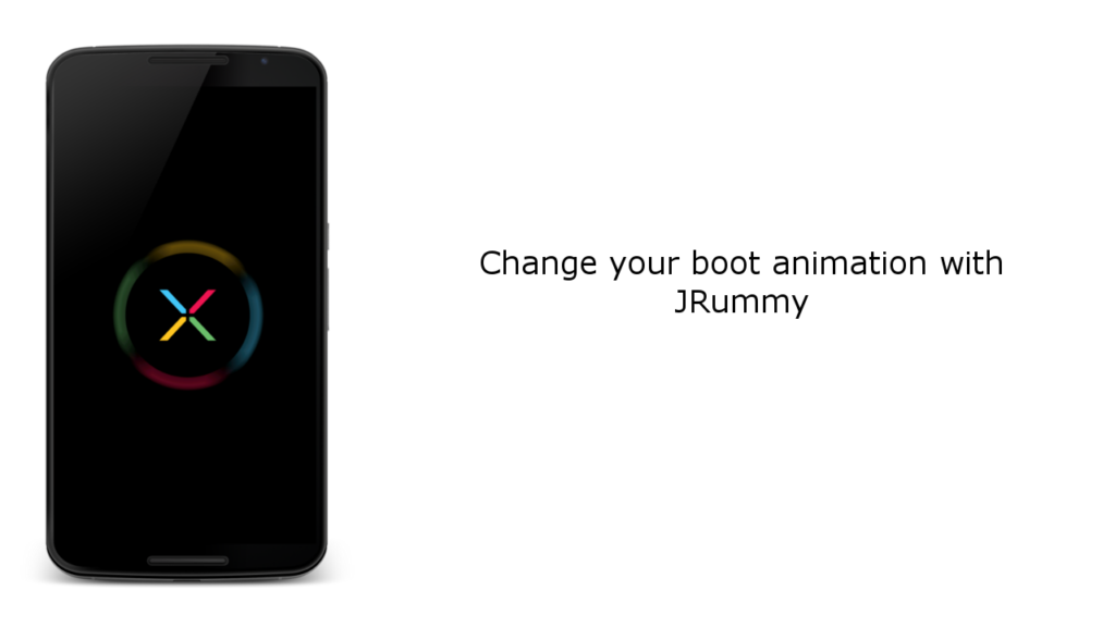 Change Your Boot Animation With JRummy