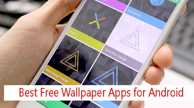9 Best Free Wallpaper Apps for Android 2017