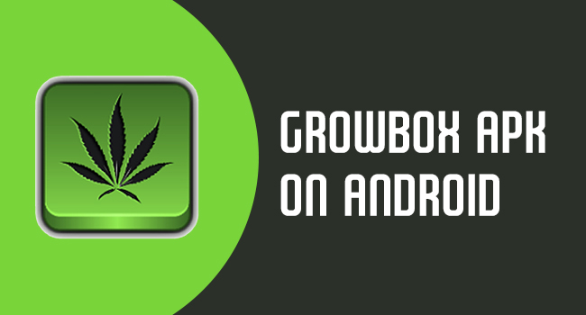 Growbox Apk for Android | Free Download Growbox App Latest Version