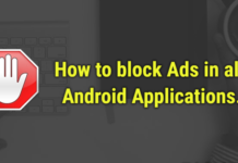 How to block Ads in all Android Applications easily