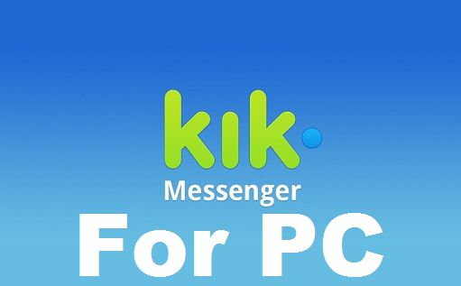 Kik For PC – How to Use KIK Login Online for Pc (No Download)