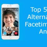 Top 5 Facetime Alternatives For Android
