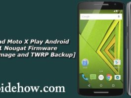 Download-Moto-X-Play-Android-7.1.1-Nougat-Firmware-Factory-Image-and-TWRP-Backup