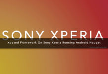 How To Install Xposed Framework On Sony Xperia (Android Nougat)