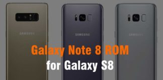 Install Samsung Galaxy Note 8 ROM on the Galaxy S8
