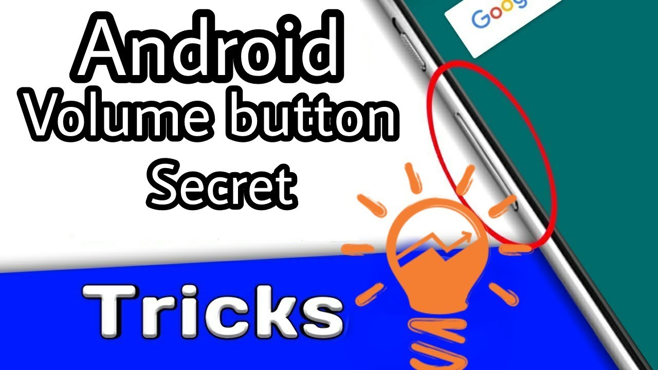 top 3 android mobile voluem button tricks | top 3 secret tricks of android mobile voluem button 2017